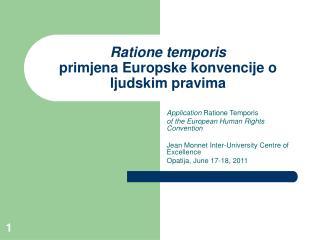 Ratione temporis primjena Europske konvencije o ljudskim pravima