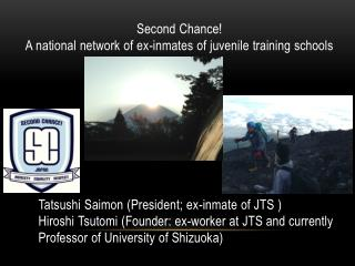 Second Chance!  A national network of ex-inmates of juvenile training schools