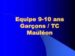 Equipe 9-10 ans Garçons / TC Mauléon