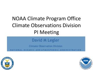 NOAA Climate Program Office Climate Observations Division PI Meeting
