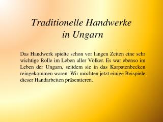 Traditionelle Handwerk e  in Ungarn
