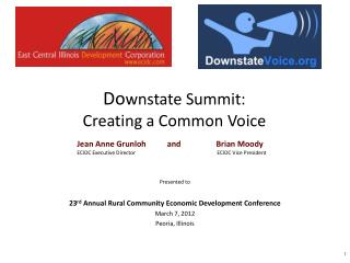 Do wnstate Summit:  Creating a Common Voice
