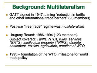 Background:  Multilateralism