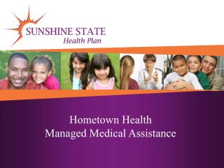 Hometown Health  Managed Medical Assistance