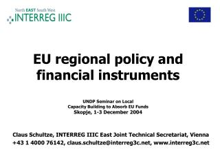 Claus Schultze, INTERREG IIIC East Joint Technical Secretariat, Vienna