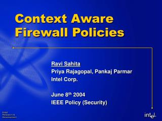 Context Aware Firewall Policies