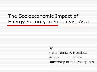The Socioeconomic Impact of Energy Security in Southeast Asia