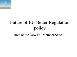 Future of EU Better Regulation policy
