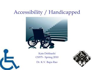 Accessibility / Handicapped