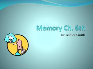Memory Ch. 6th