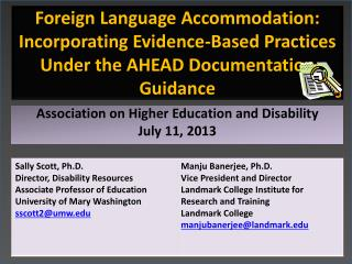 Association on Higher Education and Disability July 11, 2013