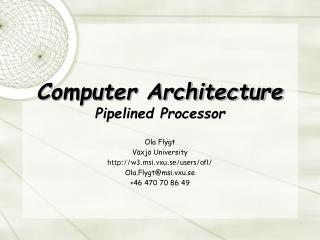 Computer Architecture Pipelined Processor