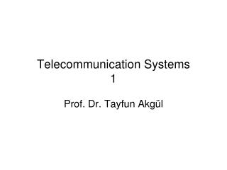 Telecommunication Systems 1
