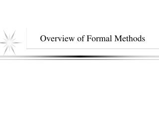 Overview of Formal Methods