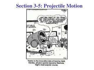 Section 3-5: Projectile Motion