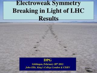 Electroweak Symmetry Breaking in Light of LHC Results