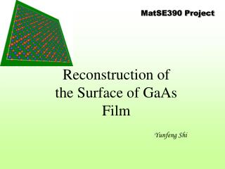 Reconstruction of the Surface of GaAs Film