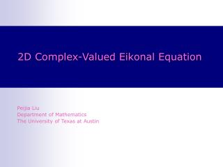 2D  Complex-Valued Eikonal Equation