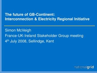 The future of GB-Continent: Interconnection & Electricity Regional Initiative