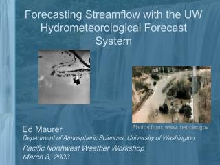 Forecasting Streamflow with the UW Hydrometeorological Forecast System
