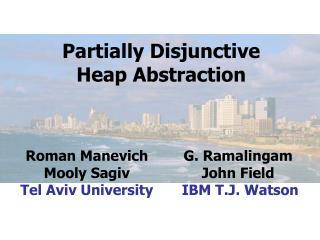 Partially Disjunctive Heap Abstraction
