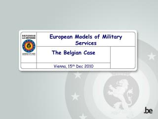 The Belgian Case