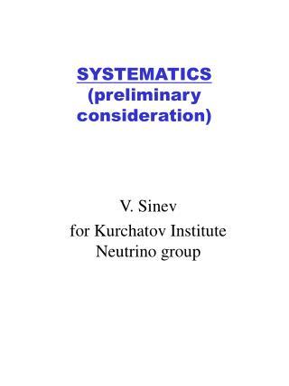 SYSTEMATICS  (preliminary consideration)