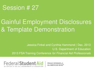 Gainful Employment  Disclosures & Template Demonstration