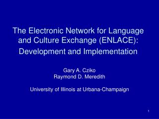 The Electronic Network for Language and Culture Exchange (ENLACE): Development and Implementation