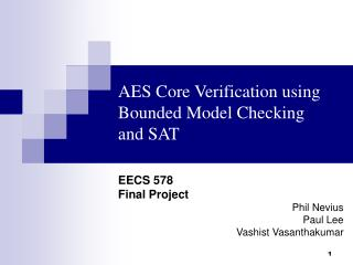 AES Core Verification using  Bounded Model Checking and SAT