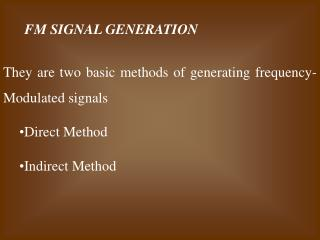 FM SIGNAL GENERATION