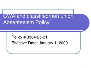 CWA and classified/non union Absenteeism Policy
