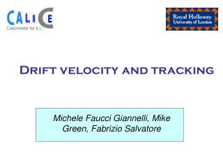 Drift velocity and tracking