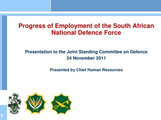 Aim To present an overview of progress of employment of the SANDF  Scope Macro HR Overview