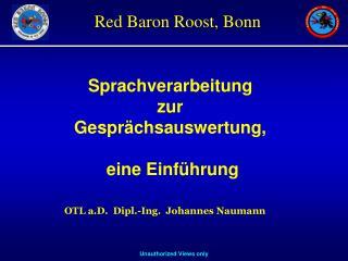 OTL a.D.  Dipl.-Ing.  Johannes Naumann