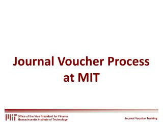 Journal Voucher Process at MIT