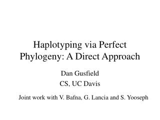 Haplotyping via Perfect Phylogeny: A Direct Approach