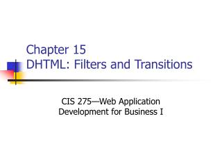 Chapter 15 DHTML: Filters and Transitions
