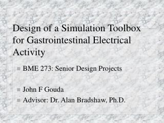 Design of a Simulation Toolbox for Gastrointestinal Electrical Activity