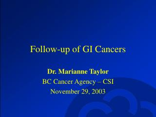 Follow-up of GI Cancers