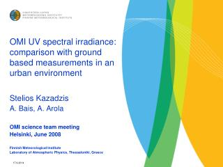 OMI UV spectral irradiance: comparison with ground based measurements in an urban environment