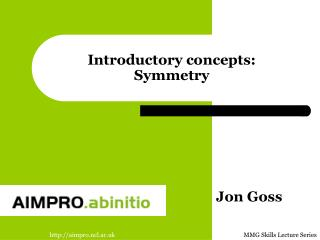 Introductory concepts: Symmetry