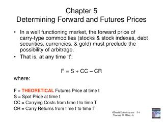 Chapter 5 Determining Forward and Futures Prices