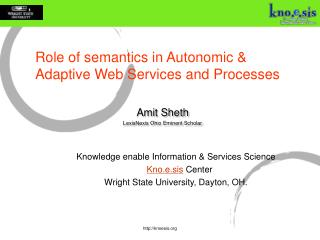 Role of semantics in Autonomic & Adaptive Web Services and Processes