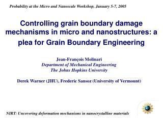 Jean-Fran ç ois Molinari Department of Mechanical Engineering The Johns Hopkins University