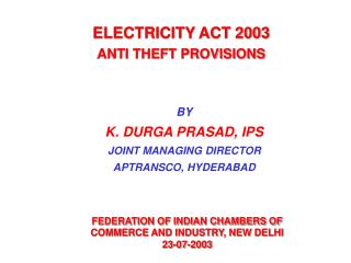 ELECTRICITY ACT 2003  ANTI THEFT PROVISIONS