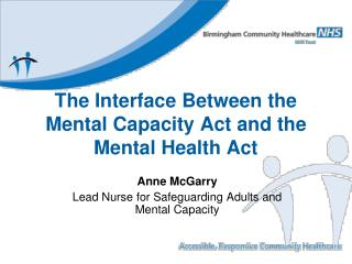 The Interface Between the  Mental Capacity Act and the  Mental Health Act