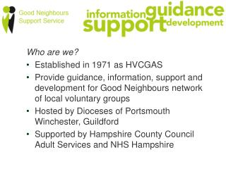 Who are we? Established in 1971 as HVCGAS