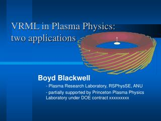 VRML in Plasma Physics:  two applications