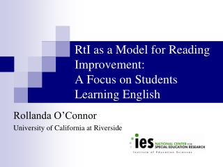 RtI as a Model for Reading Improvement:  A Focus on Students Learning English